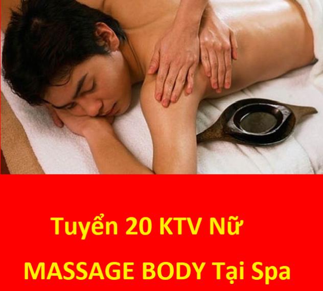 Spa cần tuyển 20 Nữ Ktv Spa Massage Body Tại Cơ Sở Spa