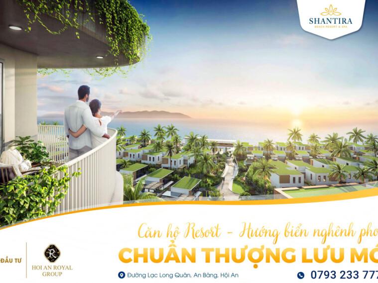 Mở bán Căn hộ Resort Shantira, mặt biển Hội An